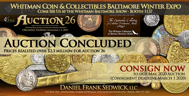 Treasure, World, U.S. Coin and Paper Money Auction 26 - concluded - come and see us at Baltimore coin show!