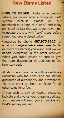 "HOW TO ORDER: Unlike other website sellers, we do not offer a ""shopping cart"" system because almost all our merchandise is ""one of a kind,"" and many items sell so fast that we do not have time to update the site with ""sold"" signs before something gets ordered twice."