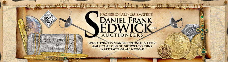 Professional Auctioneers and Numismatists specializing in Spanish Colonial and Latin American Coinage, Shipwreck Coins and Artifacts of all Nations. Gold Cobs 1715 Fleet and Atocha.