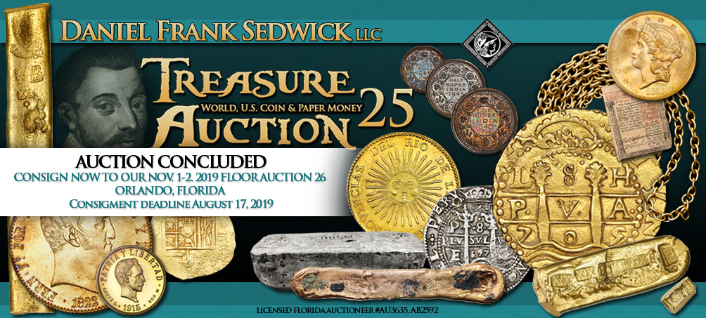 Treasure, World, U.S. Coin and Paper Money Auction 25